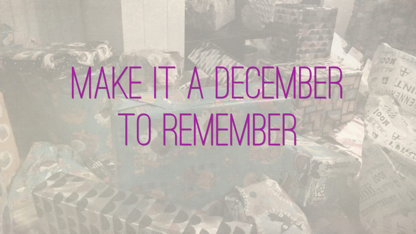 "Weer een week… #30: ""Make it a december to remember"""