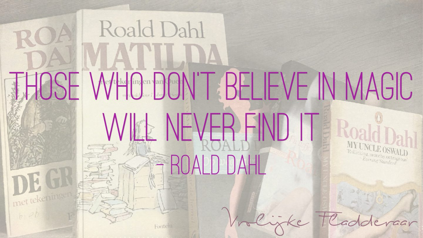 """Weer een week… #18: """"Those who don't believe in magic will never find it"""""""